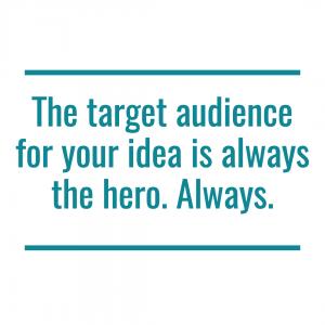 Story target audience hero